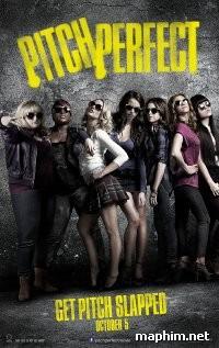 Những Cô Nàng Cá Tính - Pitch Perfect (2012)