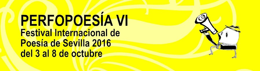 PERFOPOESÍA. Festival Internacional de Poesía de Sevilla