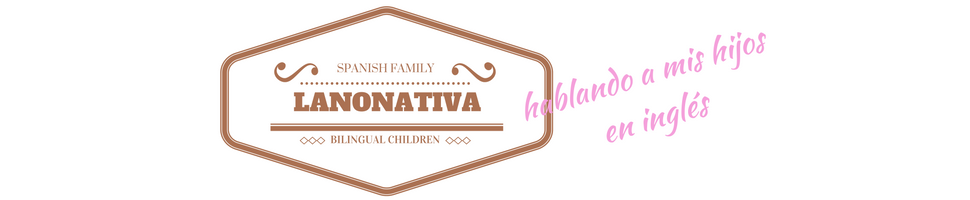 Lanonativa - monoligual family raising a bilingual child