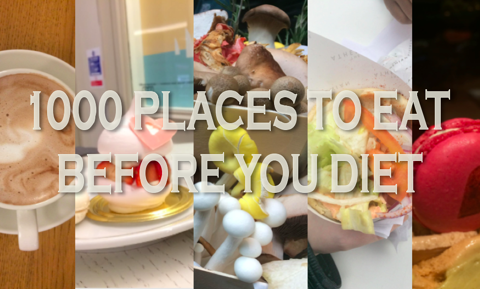 1000 Places to Eat Before You Diet