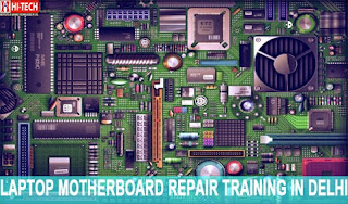 laptop motherboard repair training in Delhi