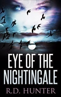 eye of the nightingale, r.d. hunter, rd hunter author