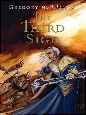 The Third Sign: The Chronicles of Klune by Gregory A. Wilson