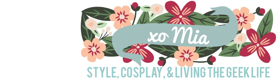 xo Mia - Style, Cosplay, & Living the Geek Life