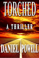 Torched: A Thriller