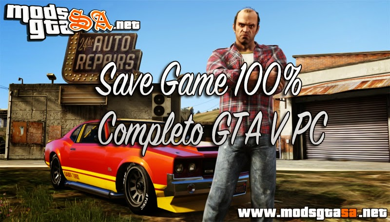 V - Save Game 100% Completo GTA V PC
