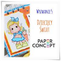 http://blog.paperconcept.pl/2015/06/wyzwanie-5-dzieciecy-swiat/