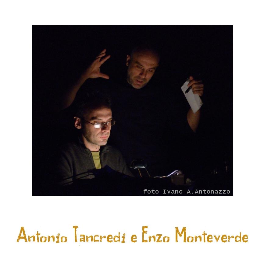 Immagine di Antonio Tancredi - Regista ed Enzo Monteverde - Tecnico luci