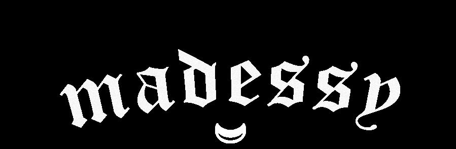 † M∀DESSY †
