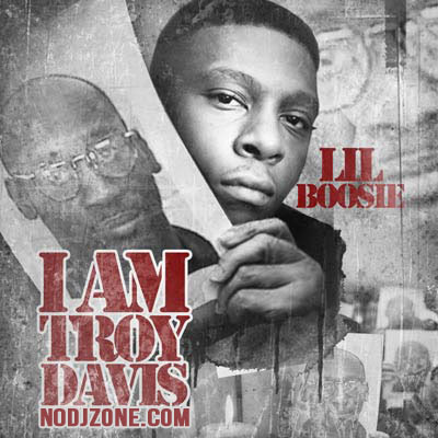 Lil_Boosie-I_Am_Troy_Davis-(Bootleg)-2011