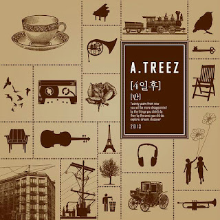 A-Treez (에이트리즈) - 4일 후, 반 (Feat. 한승희 Of 먼데이키즈)