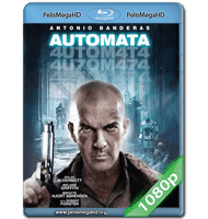 AUTOMATA (2014) FULL 1080P HD MKV ESPAÑOL LATINO