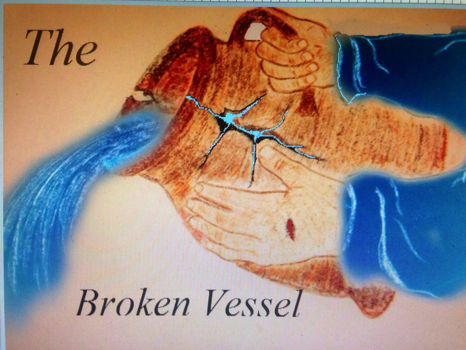 The Broken Vessel