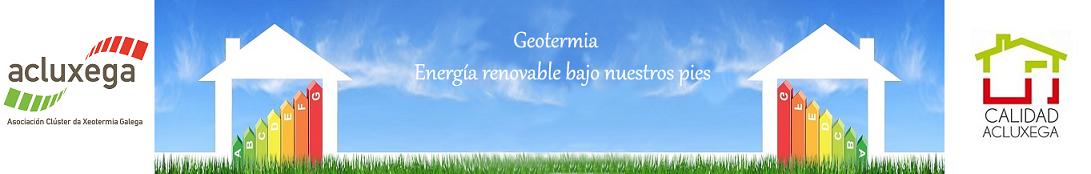 Geotermia.Energia geotermica. Renovables. Acluxega