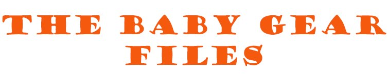 The Baby Gear Files
