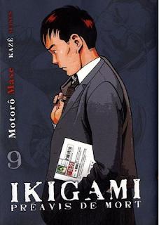 Manga Ikigami préavis de mort. Critique du livre de Motorô Mase. chronique de l'oeuvre paru chez kaze. Dans un japon futuriste, les doutes de Fujimoto sur le bien-fondé de la loi de la prospérité nationale