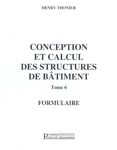 Toute la collection de Henry Thonier [Conception et calcul des structures de bâtiment] TOM6
