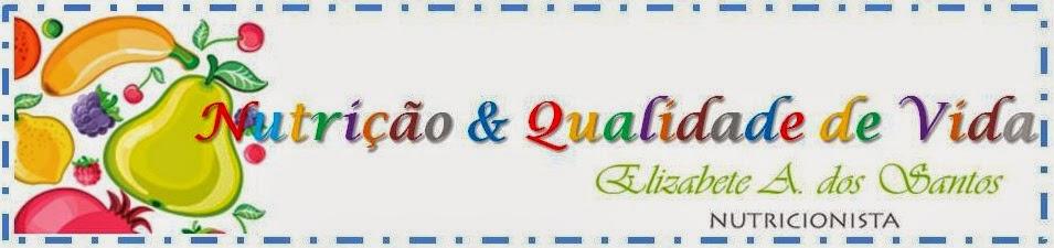 Nutrição & Qualidade de Vida