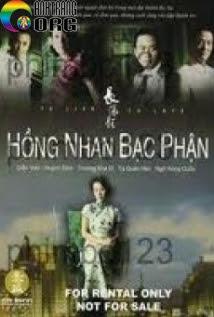Hồng Nhan Bạc Phận - Hong Nhan Bac Phan