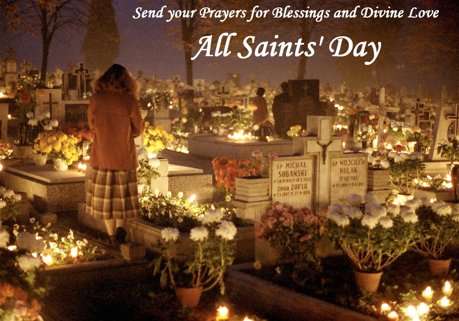 Khushi for life all saints day greetings all souls day wishes see all all saints day photo gallery send e cards images graphics and animation to your beloved ones on your favorite social networking sites like m4hsunfo