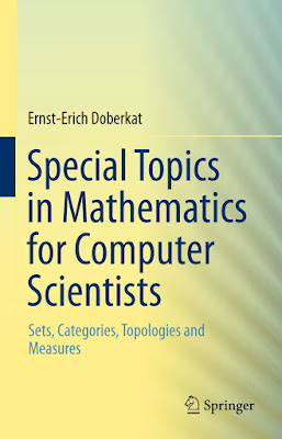 Special Topics in Mathematics for Computer Scientists: Sets, Categories, Topologies and Measures - Free Ebook Download