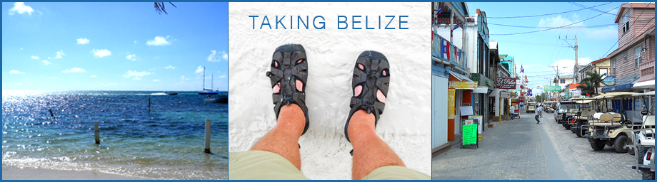 Taking Belize