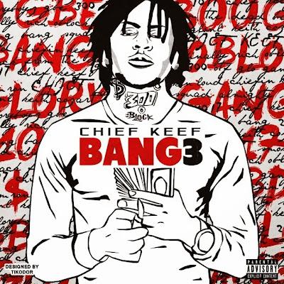 portada cover de la mixtape bang 3 de chief keef inspirada en dedication lil wayne dj drama
