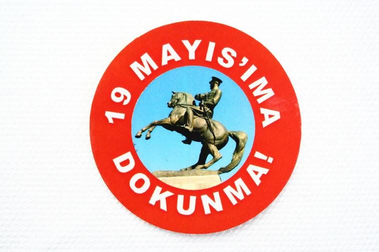 19 MAYIS'IMA DOKUNMA!