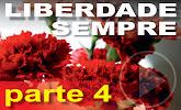 documentário Liberdade Sempre - 4