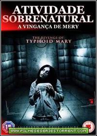 Atividade Sobrenatural: A Vingança de Mery Torrent Dublado (2015)