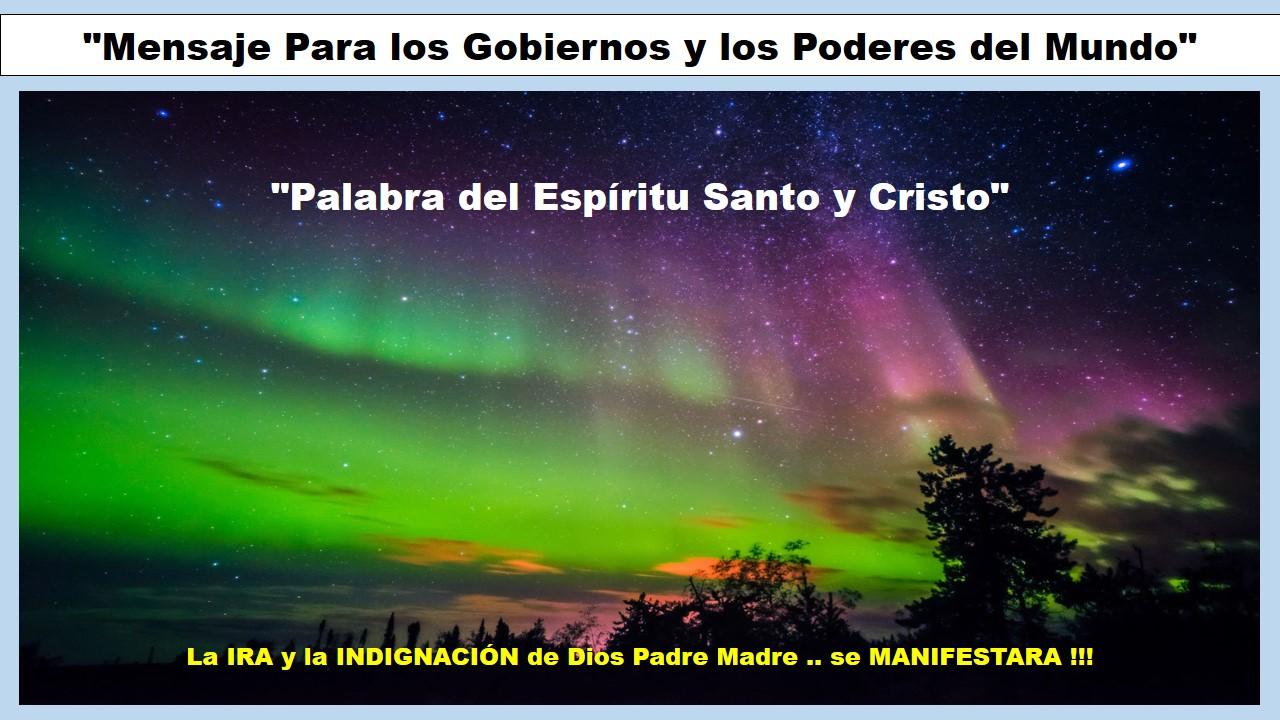 Mensaje para los Gobiernos y los Poderes del Mundo, del Espíritu Santo y Cristo