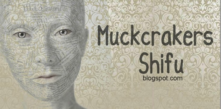 Muckcrakers Shifu
