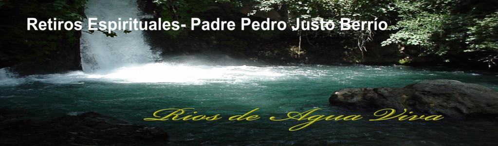 Retiros Espirituales del Padre Pedro Justo Berrío