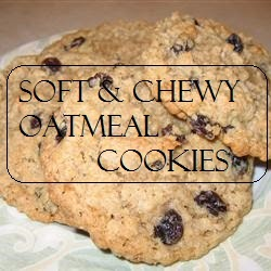 Soft & Chewey Oatmeal Cookies
