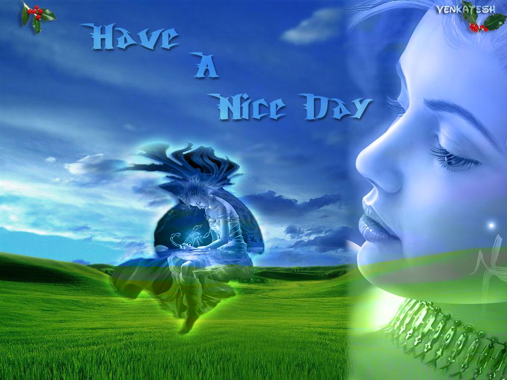 Have A Nice Day Wallpaper Desktop