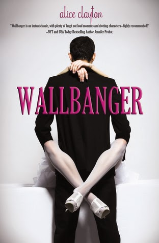 Book cover - Wallbanger by Alice Clayton