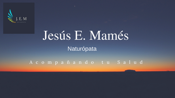 Jesús E. Mamés -  Naturopatía