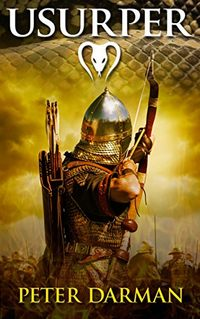 Usurper (Parthian Chronicles Book 7) by Peter Darman