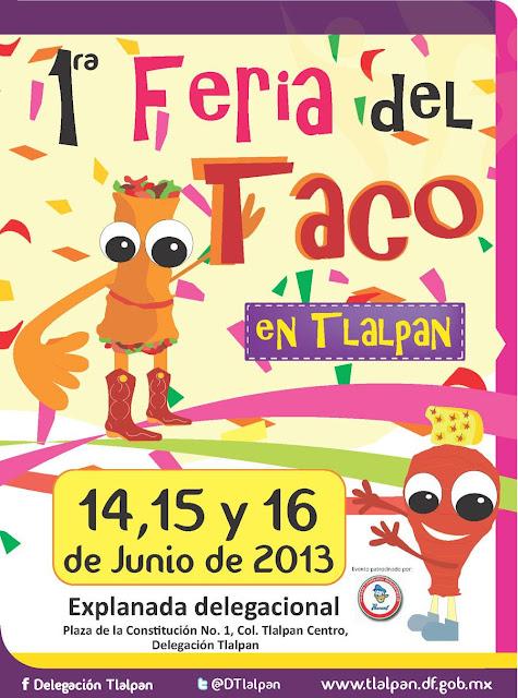 1ra. Feria del Taco en la Delegación Tlalpan