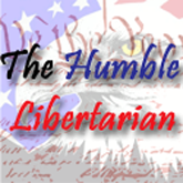 THE HUMBLE LIBERTARIAN