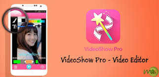 videoshow - Membuat Video Dari Foto Android