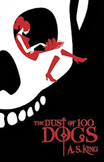 book cover of The Dust of 100 Dogs by A.S. King