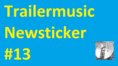 nameofthesong - Trailermusic Newsticker 13 - Picture