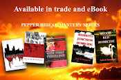 PEPPER BIBEAU MYSTERY SERIES (stand-alone novels)