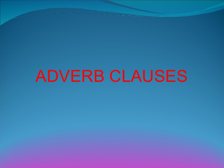 english is fun adverbial clauses