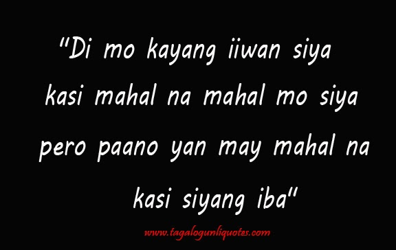 Love Quotes For Him Break Up Tagalog : Love Quotes For Him Break Up Tagalog Life Quotes