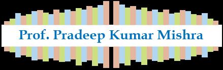 Prof. Pradeep Kumar Mishra