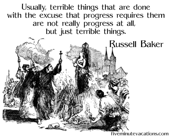 Rusell Baker quote about progress and change