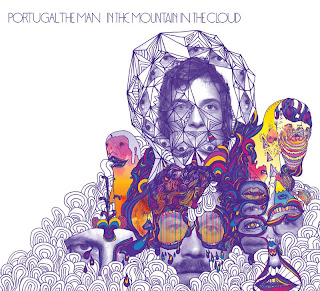 "PORTUGAL.THE MAN ""In The Mountain In The Cloud"""