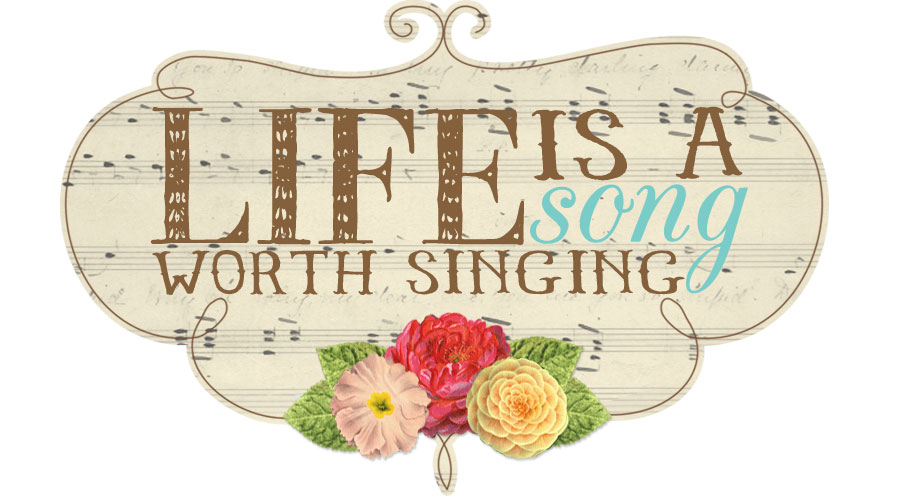 Life is a Song Worth Singing
